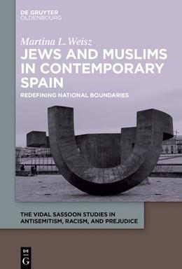 Abbildung von Weisz | Jews and Muslims in Contemporary Spain | 2019 | Redefining National Boundaries | 2