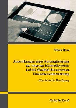 Abbildung von Rosa | Auswirkungen einer Automatisierung des internen Kontrollsystems auf die Qualität der externen Finanzberichterstattung | 2019 | Eine kritische Würdigung | 504