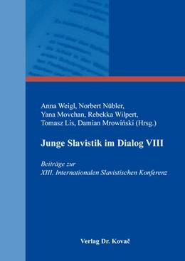 Abbildung von Weigl / Nübler | Junge Slavistik im Dialog VIII | 1. Auflage | 2019 | 48 | beck-shop.de