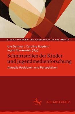 Abbildung von Dettmar / Roeder | Schnittstellen der Kinder- und Jugendmedienforschung | 1. Auflage | 2020 | 1 | beck-shop.de