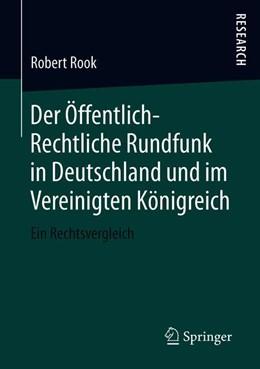 Abbildung von Rook | Der Öffentlich-Rechtliche Rundfunk in Deutschland und im Vereinigten Königreich | 1. Auflage | 2019 | beck-shop.de