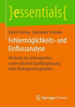 Abbildung von Hering / Schloske | Fehlermöglichkeits- und Einflussanalyse | 2019 | Methode zur vorbeugenden, syst...