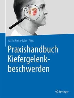 Abbildung von Kruse Gujer | Praxishandbuch Kiefergelenkbeschwerden | 1. Auflage | 2021 | beck-shop.de