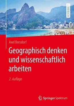 Abbildung von Borsdorf | Geographisch denken und wissenschaftlich arbeiten | 2. Aufl. 2007 | 2019