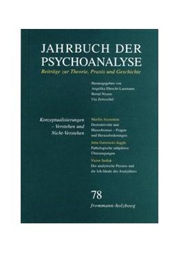 Abbildung von Ebrecht-Laermann / Nissen | Jahrbuch der Psychoanalyse / Band 78: Konzeptualisierungen – Verstehen und Nicht-Verstehen | 1. Auflage | 2019 | beck-shop.de