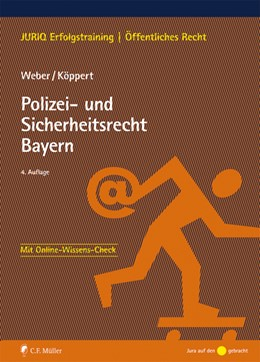 Abbildung von Weber / Köppert   Polizei- und Sicherheitsrecht Bayern   4. Auflage   2019   beck-shop.de