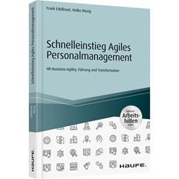 Abbildung von Edelkraut / Mosig | Schnelleinstieg Agiles Personalmanagement - inklusive Arbeitshilfen online | 1. Auflage | 2019 | beck-shop.de