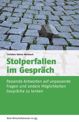 Abbildung von Weisbach | Stolperfallen im Gespräch | 2019 | Passende Antworten auf unpasse... | 50968