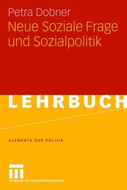 Abbildung von Dobner | Neue Soziale Frage und Sozialpolitik | 2007