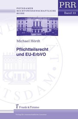 Abbildung von Hördt | Pflichtteilsrecht und EU-ErbVO | 2019