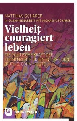 Abbildung von Matthias | Vielheit couragiert leben | 2019 | Die politische Kraft der Theme...