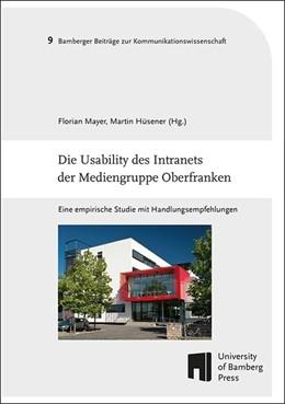 Abbildung von Mayer / Hüsener | Die Usability des Intranets der Mediengruppe Oberfranken | 2018 | Eine empirische Studie mit Han...
