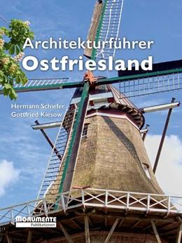 Abbildung von Schiefer / Kiesow   Architekturführer Ostfriesland   3. überarbeitete Auflage   2018