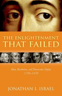 Abbildung von Israel | The Enlightenment that Failed | 2019 | Ideas, Revolution, and Democra...