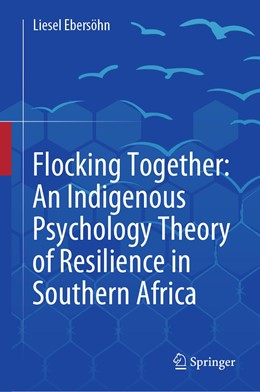 Abbildung von Ebersöhn | Flocking Together: An Indigenous Psychology Theory of Resilience in Southern Africa | 1. Auflage | 2019 | beck-shop.de