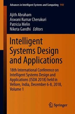 Abbildung von Abraham / Cherukuri | Intelligent Systems Design and Applications | 1. Auflage | 2019 | 940 | beck-shop.de