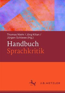 Abbildung von Niehr / Kilian / Schiewe   Handbuch Sprachkritik   2020