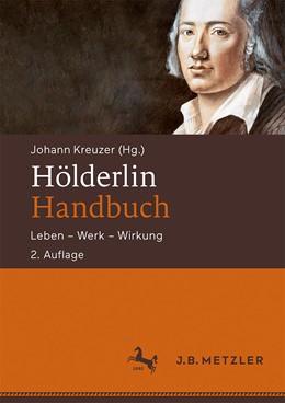 Abbildung von Kreuzer | Hölderlin-Handbuch | 2. Auflage | 2020 | beck-shop.de