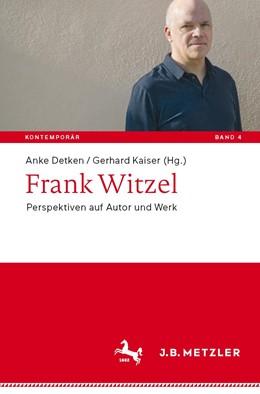 Abbildung von Detken / Kaiser   Frank Witzel   1. Auflage   2019   4   beck-shop.de