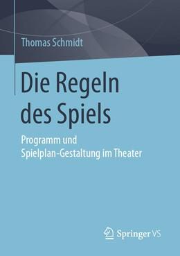 Abbildung von Schmidt | Die Regeln des Spiels | 2019 | Programm und Spielplan-Gestalt...