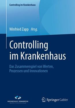 Abbildung von Zapp | Controlling im Krankenhaus | 2019 | Das Zusammenspiel von Werten, ...