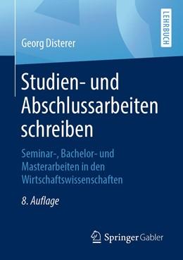 Abbildung von Disterer   Studien- und Abschlussarbeiten schreiben   8. Aufl. 2019   2019   Seminar-, Bachelor- und Master...