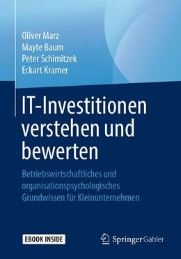 Abbildung von Marz / Baum / Schimitzek   IT-Investitionen verstehen und bewerten   2019   Betriebswirtschaftliches und o...