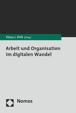 Abbildung von Zink (Hrsg.) | Arbeit und Organisation im digitalen Wandel | 1. Auflage | 2019 | beck-shop.de