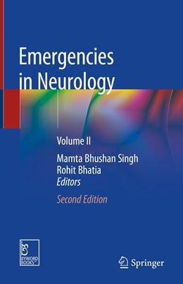 Abbildung von Singh / Bhatia | Emergencies in Neurology | 2. Auflage | 2019 | beck-shop.de