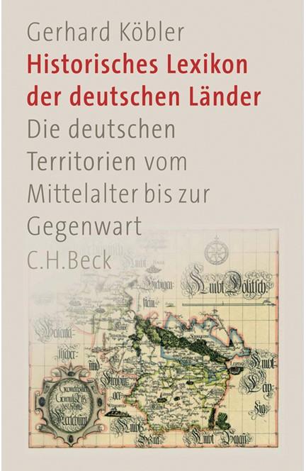 Cover: Gerhard Köbler, Historisches Lexikon der deutschen Länder