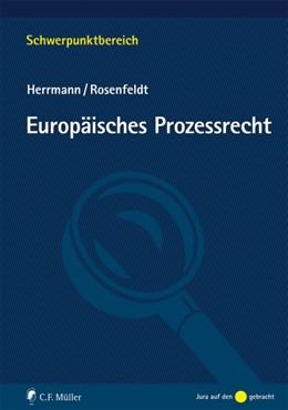 Abbildung von Herrmann / Rosenfeldt | Europäisches Prozessrecht | 2019