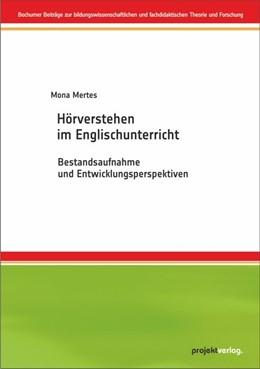 Abbildung von Mertes | Hörverstehen im Englischunterricht | 2019 | Bestandsaufnahme und Entwicklu... | 13