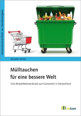 Abbildung von Jahnke | Mülltauchen für eine bessere Welt | 1. Auflage | 2019 | 80 | beck-shop.de