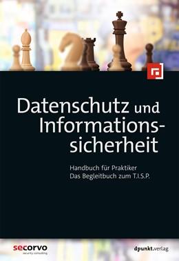 Abbildung von Datenschutz und Informationssicherheit | 3., akt. Aufl. | 2019