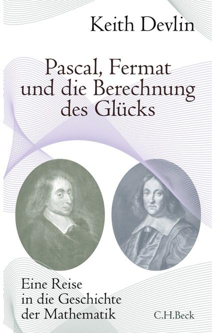 Cover: Keith Devlin, Pascal, Fermat und die Berechnung des Glücks