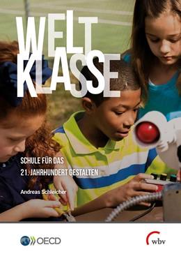 Abbildung von Schleicher   Weltklasse   1. Auflage   2019   Schule für das 21. Jahrhundert...