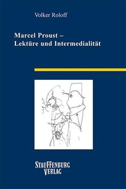 Abbildung von Roloff | Marcel Proust - Lektüre und Intermedialität | 1. Auflage | 2019 | beck-shop.de