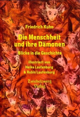 Abbildung von Kuhn   Die Menschheit und ihre Dämonen   1. Auflage   2019   beck-shop.de