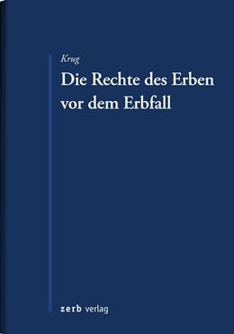 Abbildung von Krug   Rechte des Erben vor dem Erbfall   1. Auflage   2020   beck-shop.de