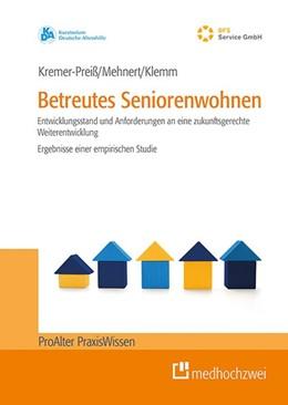 Abbildung von Kremer-Preiß / Mehnert   Betreutes Seniorenwohnen   1. Auflage   2019   beck-shop.de