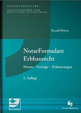Abbildung von Wilsch | NotarFormulare Erbbaurecht | 2. Auflage | 2020 | beck-shop.de