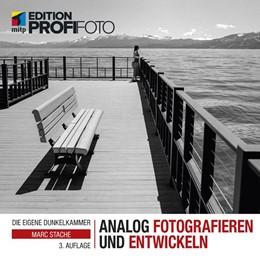 Abbildung von Stache   Analog fotografieren und entwickeln   3. Auflage   2019   beck-shop.de