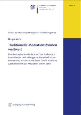 Abbildung von Menz | Traditionelle Mediationsformen weltweit | 2019 | Eine Rundreise um die Erde auf...