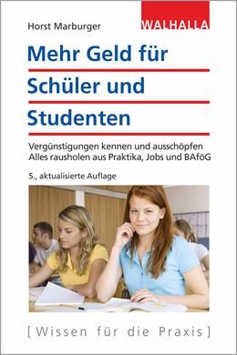 Abbildung von Marburger   Mehr Geld für Schüler und Studenten   5. Auflage   2019   Vergünstigungen kennen und aus...