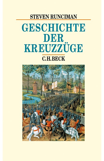 Cover: Steven Runciman, Geschichte der Kreuzzüge