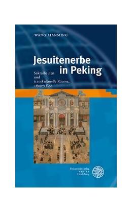 Abbildung von Wang   Jesuitenerbe in Peking   1. Auflage   2019   beck-shop.de