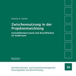 Abbildung von Herten | Zwischennutzung in der Projektentwicklung | 2019 | Immobilienleerstand und Brachf...