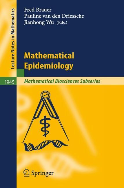 Mathematical Epidemiology | Brauer / van den Driessche / Wu, 2008 | Buch (Cover)