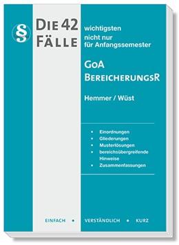 Abbildung von Hemmer / Wüst | Die 42 wichtigste Fälle zur GoA und zum Bereicherungsrecht | 10. Auflage | 2019 | beck-shop.de