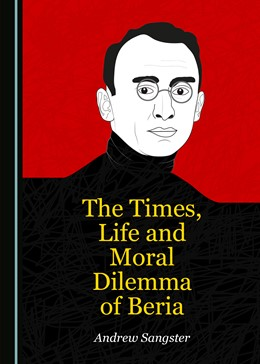 Abbildung von Sangster | The Times, Life and Moral Dilemma of Beria | 2019